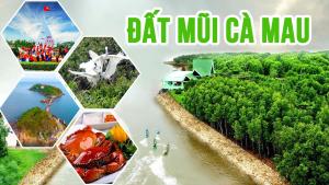 Đất Mũi Cà Mau - Cẩm nang du lịch cực Nam của Tổ Quốc (2021)