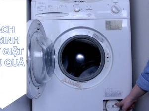 Cách vệ sinh máy giặt hiệu quả
